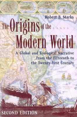 Robert B. Marks] The Origins of the Modern World
