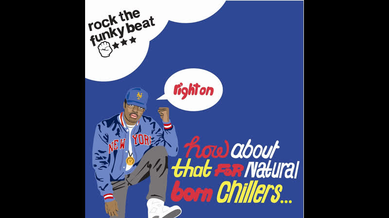 Natural Born Chillers - Rock The Funky Beat (1996)