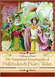 The Greenwood Encyclopedia of Folktales and Fairy Tales www