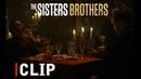 Отрывок из фильма Братья Систерс (2018) 1 - The Sisters Brothers