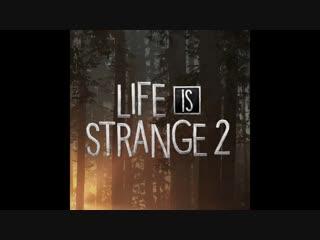 Ost life is strange 2 - rupert pope, john robertson  eller - delicate
