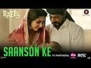 Saanson ke Full Audio Song | kk | Shahrukh Khan | Raees | Ahir jamb8