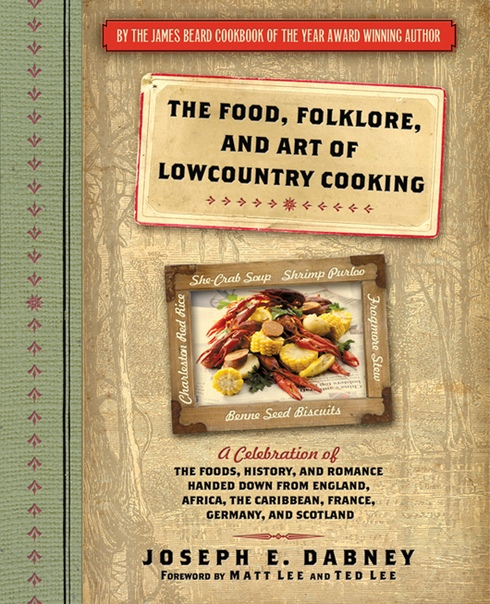 The Food, Folklore, and Art of Lowcountry by Joseph Dabney
