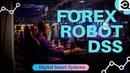 DSS Forex Robot (Создай пассивный доход на рынке форекс)