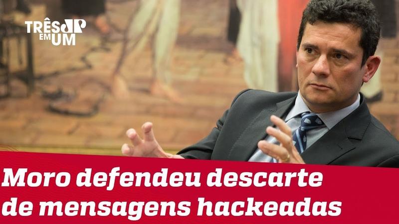 Moro quer destruir provas obtidas pela PF contra supostos hackers