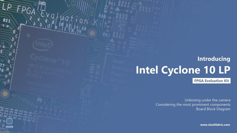 001 Introducing Intel Cyclone 10 LP FPGA Evaluation Kit ClockFabric with subtitles