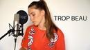 Trop beau - Lomepal (Cover by Mathys Delattre)