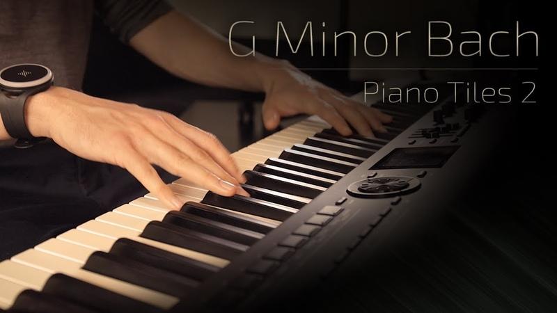 G Minor Bach Piano Tiles 2 Luo Ni Jacob s Piano