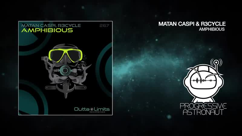 Matan Caspi R3cycle - Amphibious [Outta Limits]