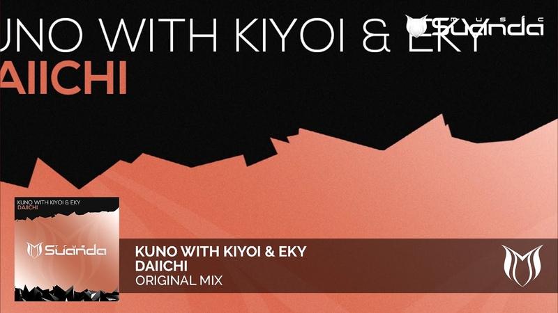 KUNO with Kiyoi Eky - Daiichi
