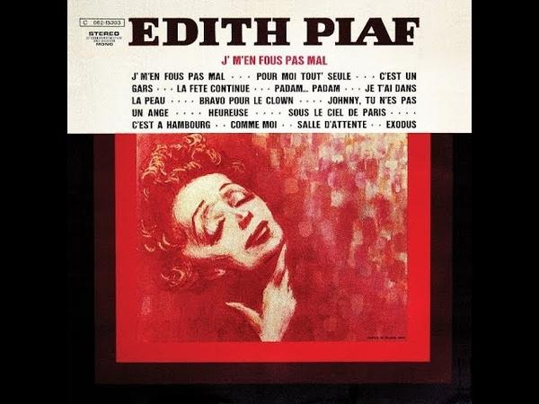 Edith Piaf - Je tai dans la peau (Audio officiel)