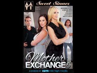 Mother exchange 5 kendra lust, julia ann, skye west (sweet sinner) | altyazılı porno i̇zle