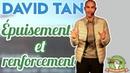 Rencontres De La Régénération 2019 Jour1 David Tan Sortir de l'epuisement et se renforcer