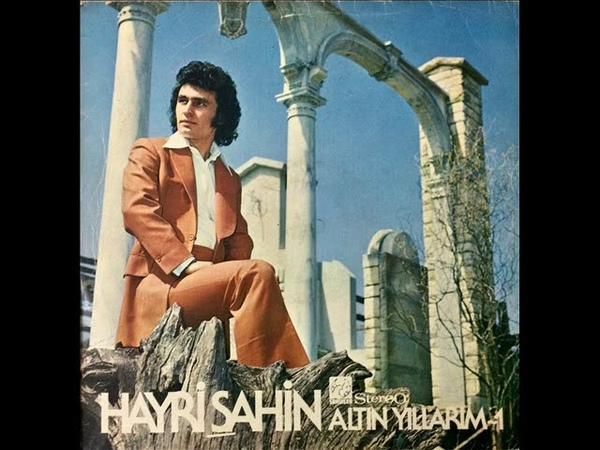 Hayri Şahin Kimler Unutmadı ki Orijinal LP Kayıt @ 1974