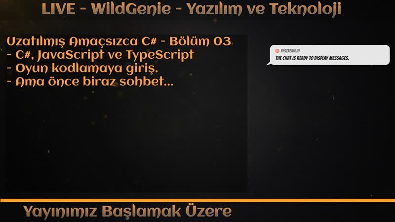 LIVE - WildGenie - Yazılım ve Teknoloji - Uzatılmış Amaçsızca C - Bölüm 04