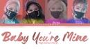 High School (여고생) – Baby You're Mine Lyrics (Color Coded Han/Rom/Eng)