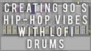 Creating 90's Hip Hop Vibes with LoFi Drums Ableton Beatdown Series