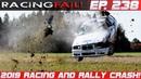 Racing and Rally Crash Compilation 2019 Week 238