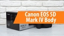 Распаковка фотоаппарата Canon EOS 5D Mark IV Body Unboxing Canon EOS 5D Mark IV Body