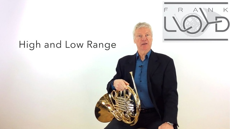 French Horn Improve flexibility in your High and Low Range. Tutorial Nr. 2 Frank Lloyd No Limits