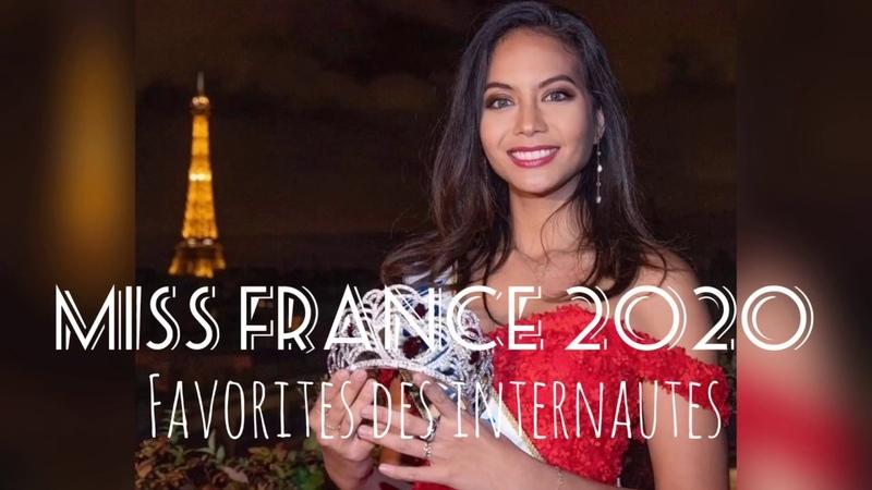 MISS FRANCE 2020 LES FAVORITES DES INTERNAUTES EN VIDÉOS