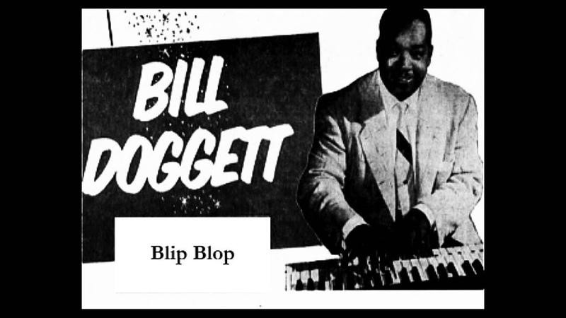 Bill Doggett Blip Blop