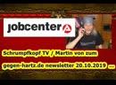 Schrumpfkopf TV Martin von zum Newsletter gegen hartz IV vom 20 10 2019