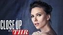 Scarlett Johansson on Breaking Away from Hyper Sexualized Type Casting Close Up