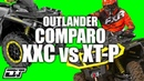 Can Am Outlander X xc OR Outlander XT P 1000R Which One Should You Buy