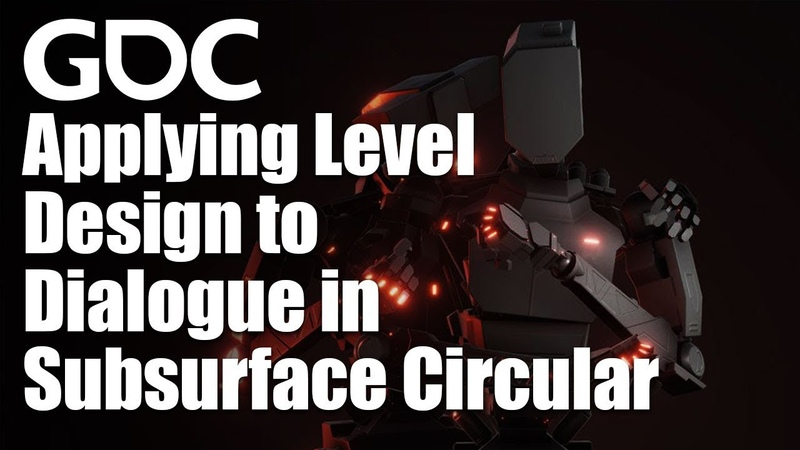 Applying Level Design to Dialogue in Subsurface Circular