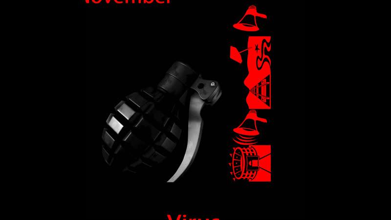 November - Virus (Official Video)