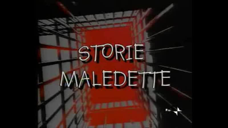 STORIE MALEDETTE: amanti, nemici