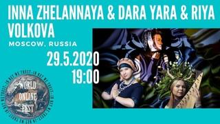 Inna Zhelannaya & Dara Yara & Riya Volkova live for World Online Festival