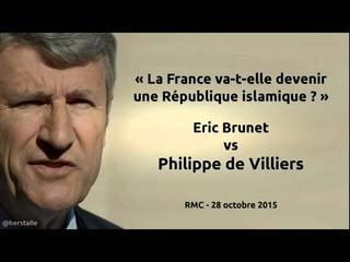 Philippe de Villiers vs Eric Brunet La France va-t-elle devenir une Rpublique islamique