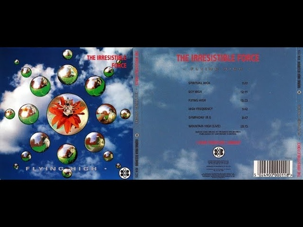 The Irresistible Force - Flying High (1992) FULL ALBUM [HQ 320kbps]