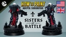 HOW TO PAINT SISTERS OF BATTLE - Angel GiraldeZ