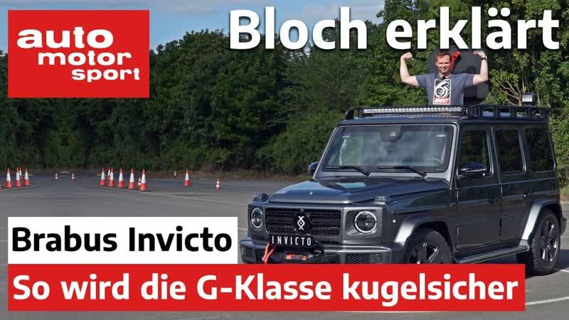 Brabus Invicto So wird die Mercedes G Klasse kugelsicher Bloch erklärt 99 auto motor und sport