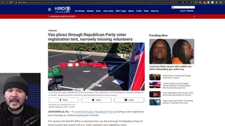 Man PLOWS Van Into Republican Voter Tent In Florida, Civil War 2 Closer To Becoming Reality