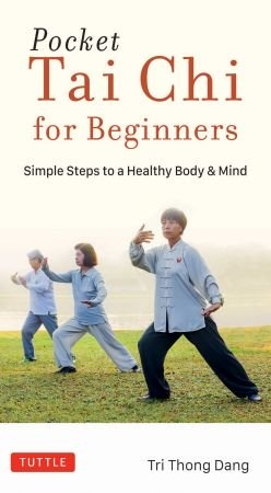 Pocket Tai Chi for Beginners - Tri Thong Dang