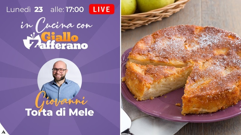 DIRETTA LIVE - Prepariamo la TORTA DI MELE con GIOVANNI