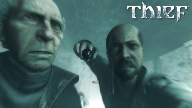 Thief ➤ Outcasts(Отверженные) №28
