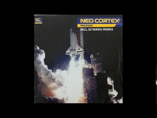 Neo Cortex - Prepare (Dj Tandu Remix)