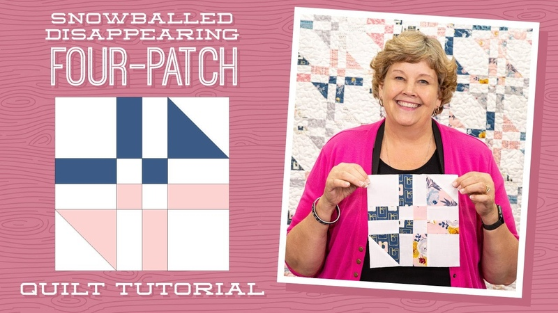 Make a Snowballed Disappearing Four Patch Quilt with Jenny Doan of Missouri Star