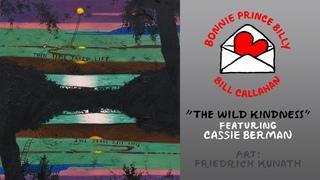 "Bill Callahan & Bonnie Prince Billy ""The Wild Kindness (feat. Cassie Berman)"" (Official Music Video)"