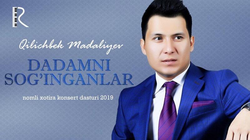 Qilichbek Madaliyev - Dadamni soginganlar xotira konsert dasturi 2019 UydaQoling