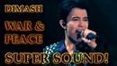 ДИМАШ DIMASH - D-Dynasty - Война и Мир War And Peace (SUPER SOUND ) (10 LANG SUB)