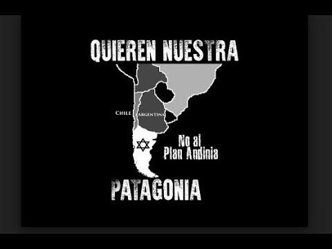 Plan Andinia: Patagonia Argentina y Chilena en la mira Sionista?