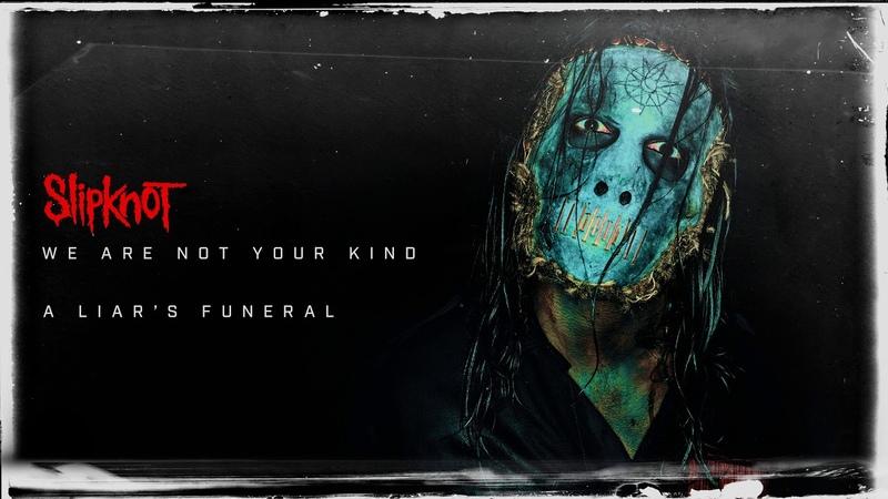 Slipknot A Liar's Funeral Audio