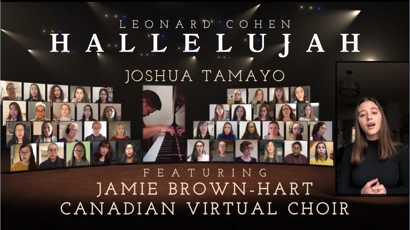 HALLELUJAH (Leonard Cohen) - Jamie Brown-Hart Canadian Virtual Choir