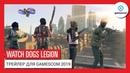 WATCH DOGS LEGION GAMESCOM 2019 ИГРАЙТЕ ЗА ЛЮБОГО ЖИТЕЛЯ ГОРОДА РАСКРЫВАЕМ ПОДРОБНОСТИ